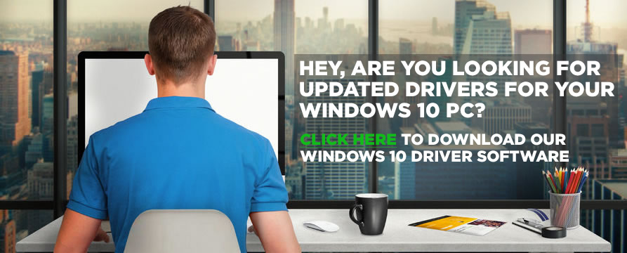 find the right Windows 10 Driver