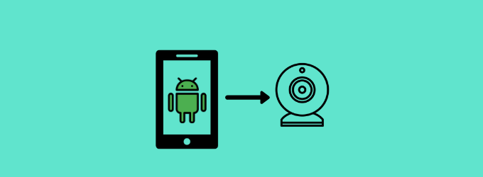 Use Android Phone as Webcam on Windows 10