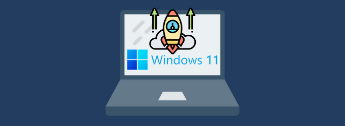 Windows 11 will Speed Up your PC